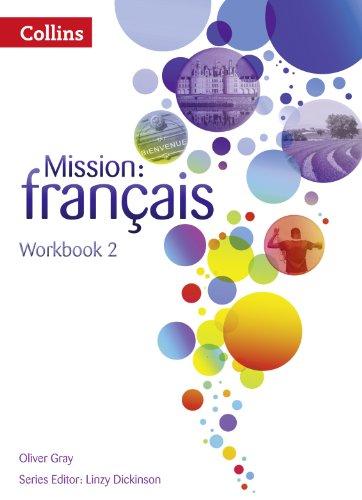 Mission: français - Workbook 2 (Mission: Francais)