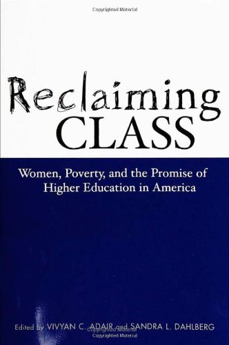 Reclaiming Class: Women, Poverty, and the Promise of...