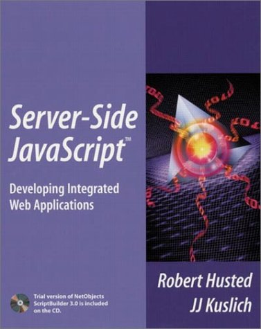 Server-Side JavaScript(TM): Developing Integrated Web Applications
