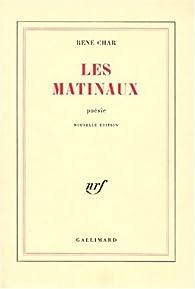 Les Matinaux René Char Babelio