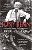 'FREE AT LAST!: DIARIES, 1991-2001' (009941502X) by TONY BENN