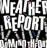 Domino Theory By Weather Report (2015-08-14)