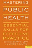 img - for Mastering Public Health: Essential Skills for Effective Practice book / textbook / text book