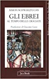 img - for Gli ebrei al tempo delle crociate book / textbook / text book