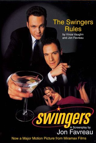 Swingers: A Screenplay and the Swinger's Rules, Jon Favreau