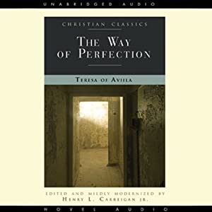 The Way of Perfection | [Teresa of Avila]