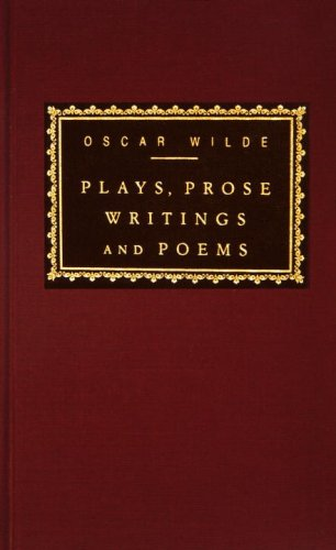 Plays, Prose Writings and Poems, OSCAR WILDE
