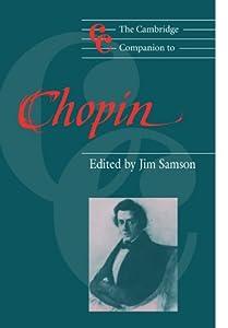 The Cambridge Companion To Chopin Cambridge Companions To Music by Cambridge University Press