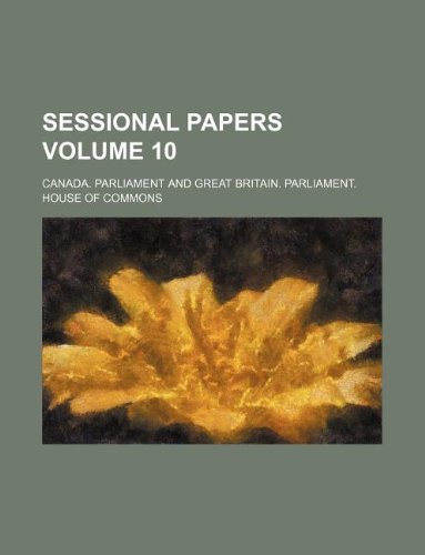 Sessional papers Volume 10