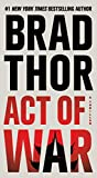 Act of War: A Thriller (Scot Harvath Book 14)