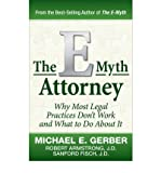 img - for [ The E-Myth Attorney: Why Most Legal Practices Don't Work and What to Do about It - Greenlight By Gerber, Michael E ( Author ) Hardcover 2010 ] book / textbook / text book