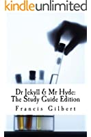 Dr Jekyll and Mr Hyde: The Study Guide Edition: Complete text & integrated study guide (Creative Study Guide Editions Book 2)