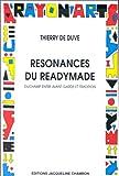 Résonances du readymade (French Edition) (2877111903) by Duve, Thierry de