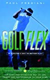 Golf flex : 10 minutes a day to better play /
