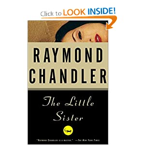 The Little Sister - Raymond Chandler