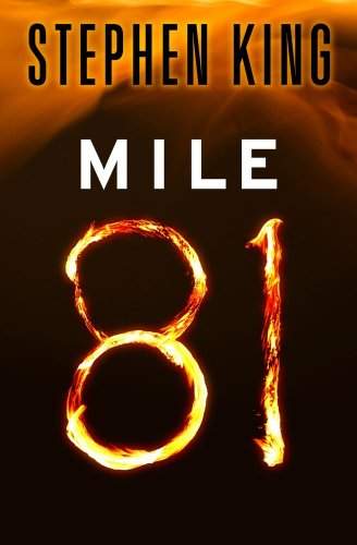 Details about Stephen King's 'Mile 81' eBook Novella