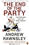 img - for The End of the Party. Andrew Rawnsley book / textbook / text book