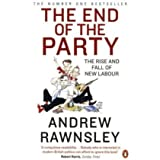The End of the Partyby Andrew Rawnsley