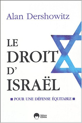 Le droit d'Israël (French Edition)
