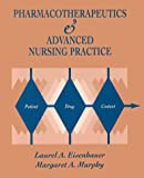 Pharmacotherapeutics for Advanced Nursing Practice