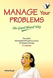 Manage Your Problems- The Gopal Bhand Way