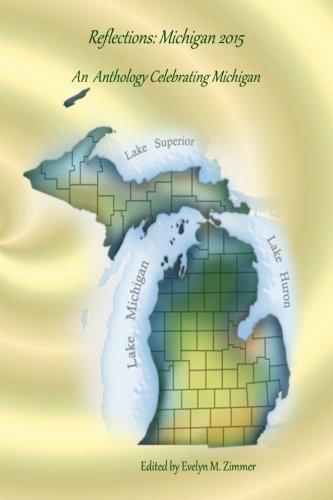 Reflections: Michigan 2015: An Anthology Celebrating Michigan
