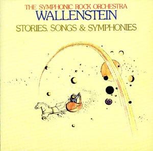 Wallenstein - Stories, Songs & Symphonies - Zortam Music