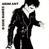 B-Side Babies - Adam Ant