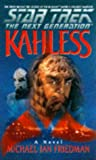 Star Trek: The Next Generation ; Kahless (0880012870) by Friedman, Michael Jan