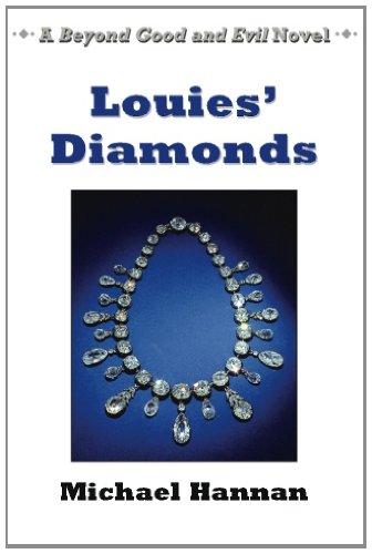 Louies' Diamonds (Beyond Good and Evil) (Volume 3)