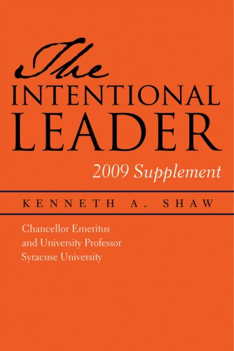 The Intentional Leader 2009