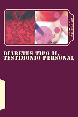 Diabetes Tipo II, Testimonio Personal