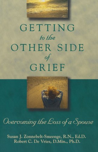 Getting to the Other Side of Grief: Overcoming the Loss of a Spouse