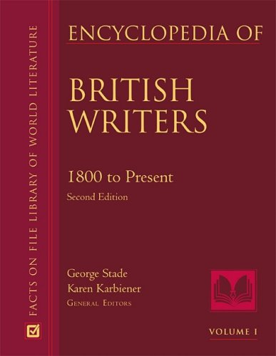 Encyclopedia of British Writers 2 Volume Set (Facts on File Library of World Literature)
