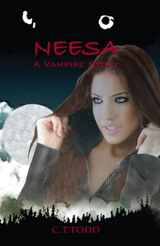 Book: Neesa A Vampire Story by C. T. Todd