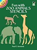 Fun with Zoo Animals Stencils (Dover Stencils)