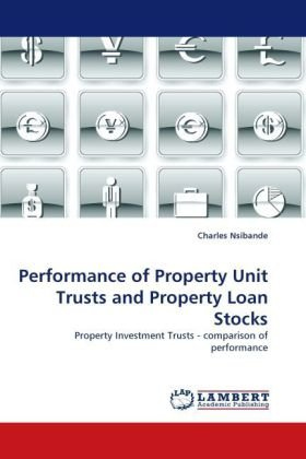 Performance of Property Unit Trusts and Property Loan Stocks: Property Investment Trusts - comparison of performance