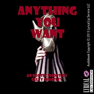 Anything You Want Audiobook