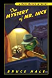 The Mystery of Mr. Nice: A Chet Gecko Mystery (Chet Gecko Mysteries)
