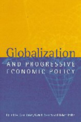 Globalization and Progressive Economic PolicyFrom Brand: Cambridge University Press