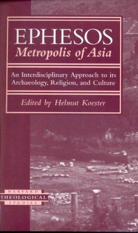 Ephesos: Metropolis of Asia