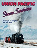 img - for Union Pacific Steam Survivors book / textbook / text book