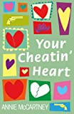 img - for Your Cheatin' Heart book / textbook / text book