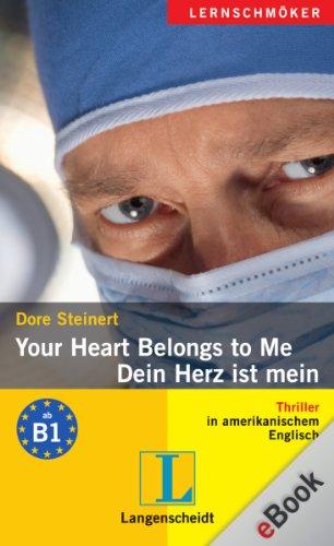 Dore Steinert - Your Heart Belongs to Me - Dein Herz ist mein: Dein Herz ist mein