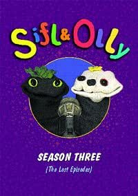 Sifl & Olly: Season Three(The Lost Episodes)