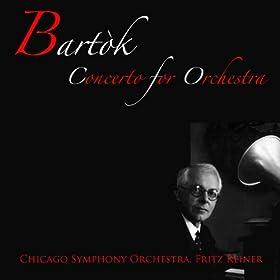 Bart�k: Concerto for Orchestra