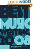 Best Music Writing 2008 (Da Capo Best Music Writing)