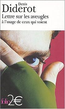 Lettres sur les Aveugles à l'usage de ceux qui voient par Diderot