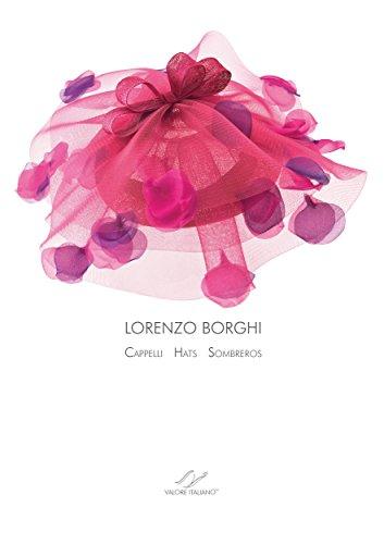 lorenzo-borghi-cappelli-hats-sombreros-english-edition