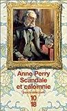 echange, troc Anne Perry - Scandale et Calomnie